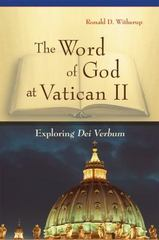 The Word of God at Vatican II 1st Edition 9780814635568 0814635563