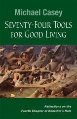 Seventy-Four Tools for Good Living 1st Edition 9780814637203 0814637205