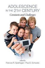 Adolescence in the 21st Century 1st Edition 9781623964962 1623964962