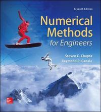 Numerical Methods for Engineers 7th Edition 9780073397924 007339792X