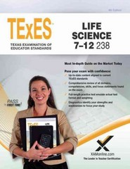 TExES Texas Life Science 7-12 238 Teacher Examination of Educator Standards 4th Edition 9781607873761 1607873761