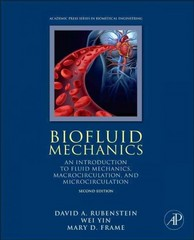 Biofluid Mechanics 2nd Edition 9780128009444 0128009446