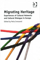Migrating Heritage 1st Edition 9781317096498 1317096495