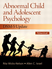 Abnormal Child and Adolescent Psychology with DSM-V Updates 8th Edition 9780133766981 0133766985