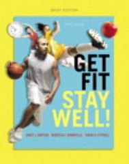 Get Fit, Stay Well! Brief Edition 3rd Edition 9780321949172 032194917X