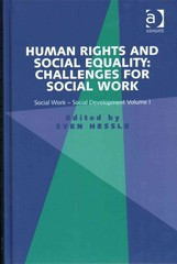 Human Rights and Social Equality: Challenges for Social Work 1st Edition 9781317119869 131711986X