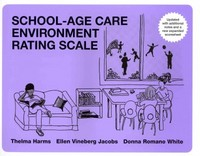 School-Age Care Environment Rating Scale 1st Edition 9780807755099 0807755095