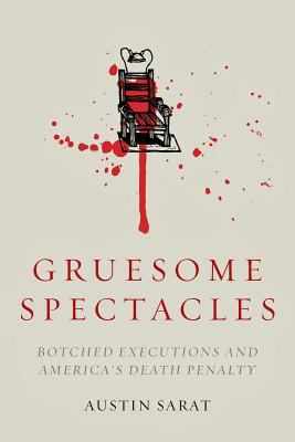 Gruesome Spectacles 1st Edition 9780804789165 0804789169