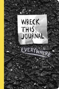 Wreck This Journal Everywhere 1st Edition 9780399171918 0399171916
