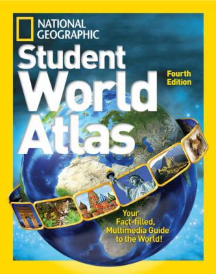 National Geographic Student World Atlas Fourth Edition 4th Edition 9781426317774 1426317778