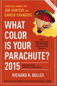What Color Is Your Parachute 2015 1st Edition 9781607745556 1607745550