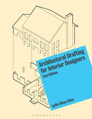 Architectural Drafting for Interior Designers 2nd Edition 9781628920963 1628920963
