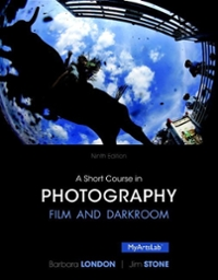 A Short Course in Photography 9th Edition 9780205982431 0205982433