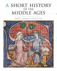 A Short History of the Middle Ages 4th Edition 9781442606111 1442606118