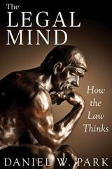 The Legal Mind 1st Edition 9781493736164 1493736167