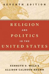 Religion and Politics in the United States 7th Edition 9781442225541 1442225548