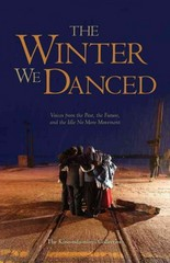 The Winter We Danced 1st Edition 9781894037518 1894037510