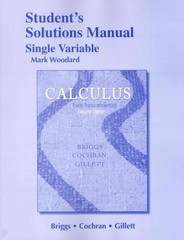 Student Solutions Manual for Calculus: Early Transcendentals, Single Variable 2nd Edition 9780321954329 0321954327