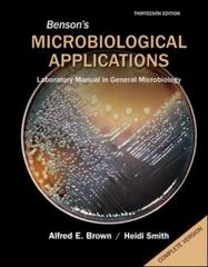 Benson's Microbiological Applications Complete Version 13th Edition 9780077668013 0077668014