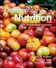 Contemporary Nutrition: A Functional Approach 4th Edition 9780078121265 0078121264