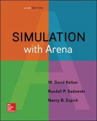 Simulation with Arena 6th Edition 9780073401317 0073401315