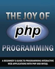 The Joy of PHP 1st Edition 9781494267353 1494267357