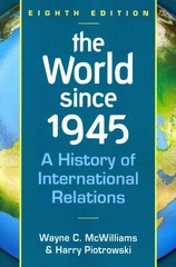 The World Since 1945 8th Edition 9781626370746 1626370745