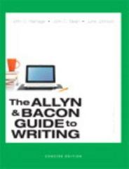 The Allyn & Bacon Guide to Writing, Concise Edition 7th Edition 9780321914309 0321914309