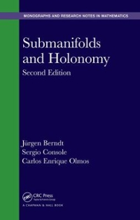 Submanifolds and Holonomy, Second Edition 2nd Edition 9781482245158 1482245159