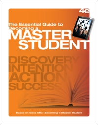 The Essential Guide to Becoming a Master Student 4th Edition 9781305109612 1305109619