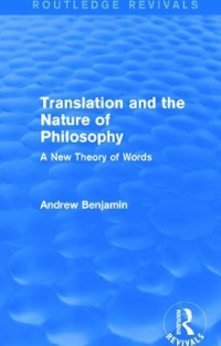 Translation and the Nature of Philosophy (Routledge Revivals) 1st Edition 9781138779136 113877913X