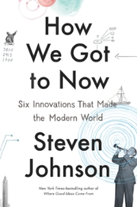How We Got to Now 1st Edition 9781594632969 1594632960