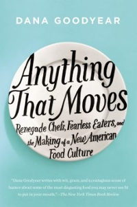 Anything That Moves 1st Edition 9781594632877 1594632871