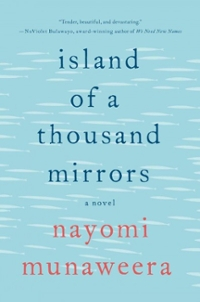 Island of a Thousand Mirrors 1st Edition 9781250043931 125004393X