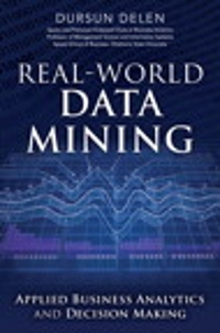 Real-World Data Mining 1st Edition 9780133551075 0133551075