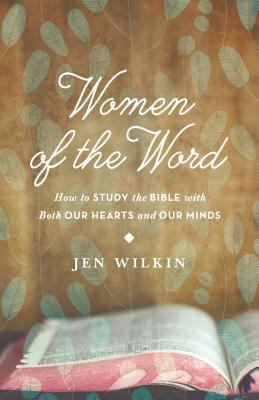 Women of the Word 1st Edition 9781433541766 1433541769