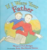If I Were Your Father 1st Edition 9780688151928 0688151922