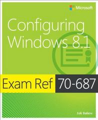 Exam Ref 70-687 Configuring Windows 8.1 (MCSA) 1st Edition 9780735684775 0735684774