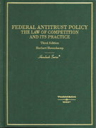 Hornbook on Federal Antitrust Policy, the Law of Competition and its Practice 3rd edition 9780314150462 0314150463