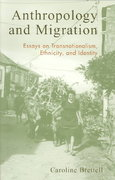 Anthropology and Migration 0 9780759103207 0759103208