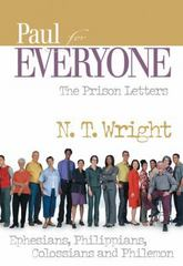 Paul for Everyone: The Prison Letters 2nd Edition 9780664227883 0664227880