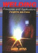 Welding Principles and Applications 4th edition 9780827382404 0827382405