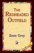 The Redheaded Outfield 0 9781421808932 1421808935