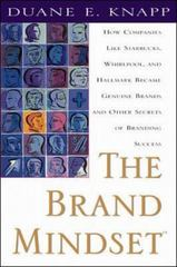 The Brand Mindset: Five Essential Strategies for Building Brand Advantage Throughout Your Company 1st edition 9780071347952 007134795X