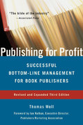 Publishing for Profit 3rd edition 9781556526176 1556526172