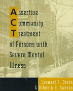 Assertive Community Treatment of Persons With Severe Mental Illness 1st edition 9780393702583 0393702588