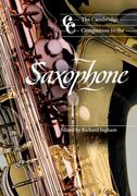 The Cambridge Companion to the Saxophone 0 9780521596664 0521596661