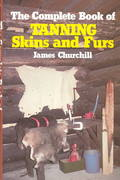 The Complete Book of Tanning Skins and Furs 0 9780811717199 0811717194