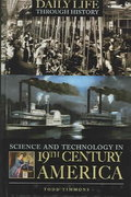 Science and Technology in Nineteenth-Century America 1st Edition 9780313331619 0313331618