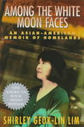 Among the White Moon Faces 1st Edition 9781558611795 1558611797